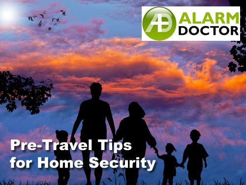 Pre-Travel Tips for Home Security
