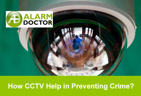 How CCTV Help in Preventing Crime? – Closed-Circuit Television Systems